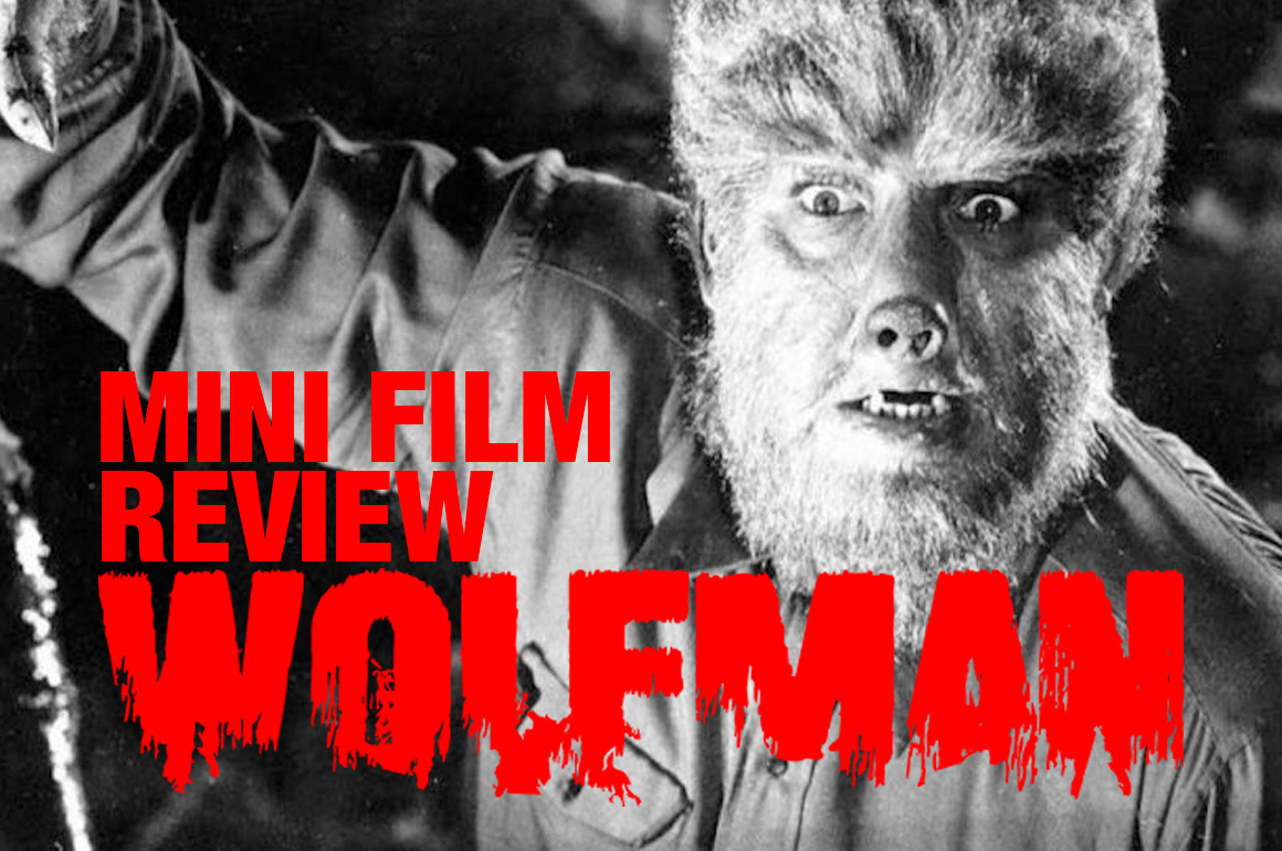 A ROLL OF WOLFMAN – MINI FILM REVIEW
