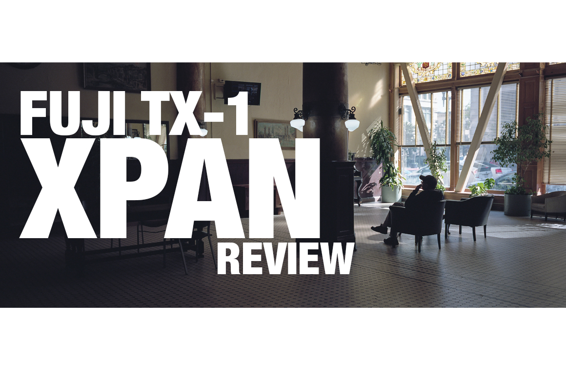 FUJI TX-1 / HASSELBLAD XPAN REVIEW